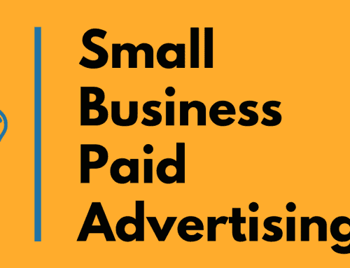Small Business Paid Advertising – Digital Marketing Fundamentals