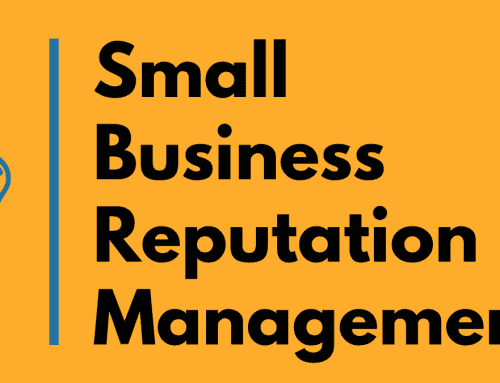 Small Business Reputation Management – Digital Marketing Fundamentals