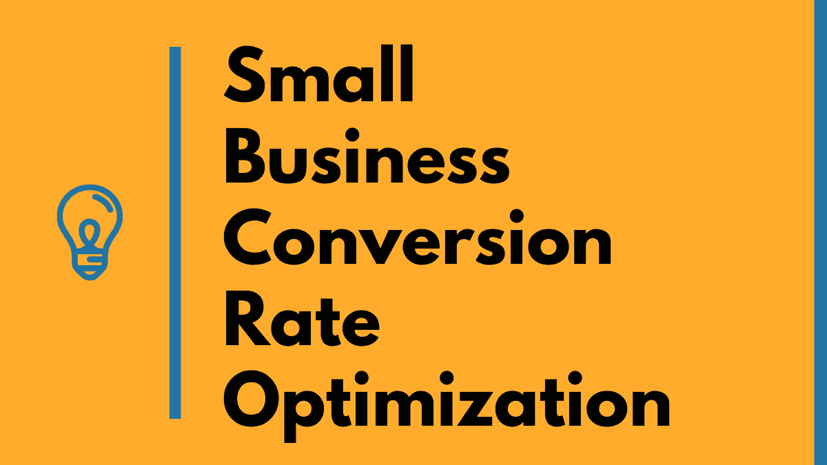 small business conversion rate optimization