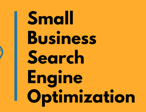 Small Business Search Engine Optimization – Digital Marketing Fundamentals