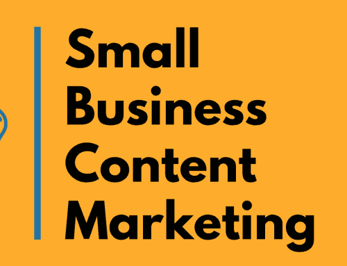 Small Business Content Marketing – Digital Marketing Fundamentals