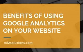 Benefits of using Google Analytics on your website