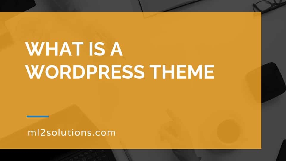 What is a WordPress theme